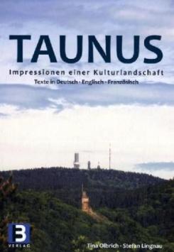 Taunus – Impressionen einer Kulturlandschaft B3 Verlag