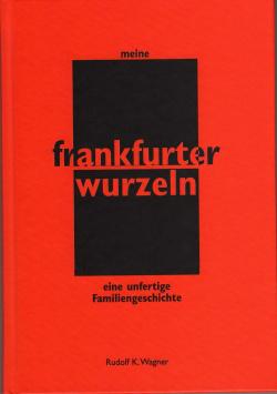 My Frankfurt Roots Eigenverlag