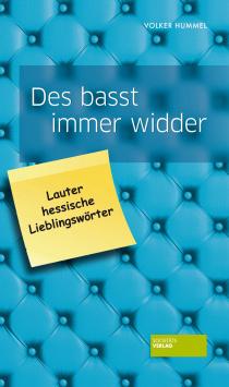 The basst always widder - lots of hessian favorite words Societäts Verlag