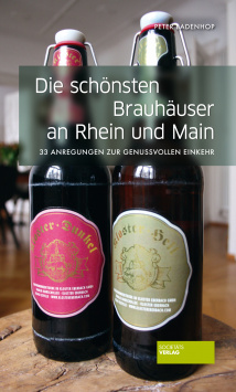 The most beautiful breweries on the Rhine and Main Societäts Verlag