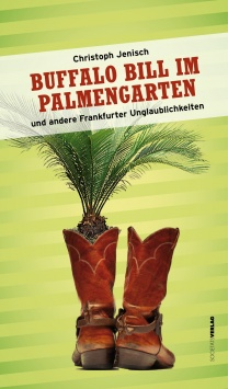 Buffalo Bill im Palmengarten Societäts Verlag