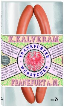Frankfurter sausages Henrich Editionen