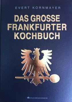 The Great Frankfurt Cookbook Verlag Gebrüder Kornmayer