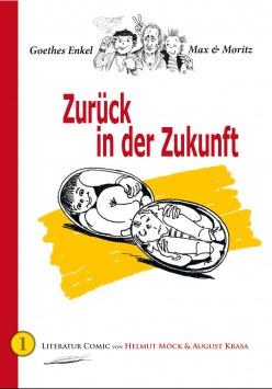 Goethe's grandson Max & Moritz - Back in the Future B3 Verlag