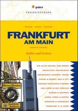 Frankfurt am Main – Kultur und Genuss pmv – Peter Meyer Verlag