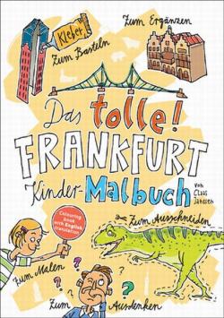 Das molle Frankfurt Kinder-Malbuch B3 Verlag