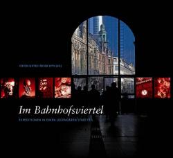Im Bahnhofsviertel - Expeditions to a legendary district B3 Verlag