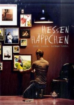 Hessen Häppchen - Land.Leute.Leibgerichte B3 Verlag
