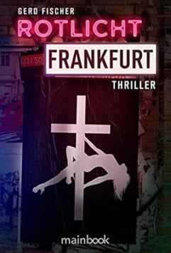 Rotlicht Frankfurt Mainbook Verlag