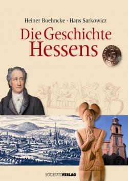 Die Geschichte Hessens Societäts-Verlag
