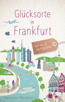 Glücksorte in Frankfurt Droste Verlag