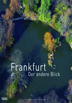 Frankfurt. Der andere Blick Theiss Verlag