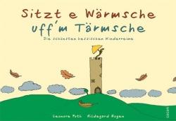 Sitzt e Wärmsche uff`m Tärmsche – Die schönsten hessischen Kinderreime Cocon Verlag