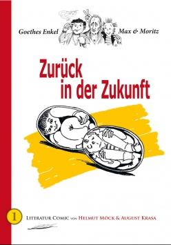 Goethes Enkel Max & Moritz – Zurück in der Zukunft B3 Verlag