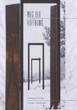 Weg der Hoffnung – Der Kreuzweg am Point Alpha B3 Verlag