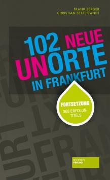 102 neue Unorte in Frankfurt Societäts Verlag