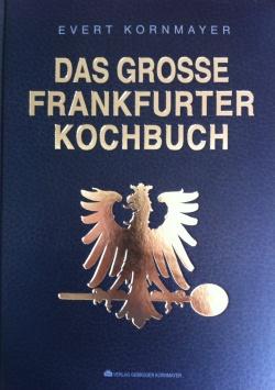 Das Grosse Frankfurter Kochbuch Verlag Gebrüder Kornmayer
