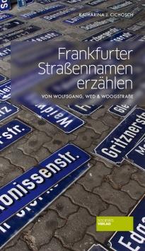 Frankfurter Straßennamen erzählen Societäts Verlag