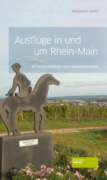 Ausflüge in und um Rhein-Main Societäts Verlag