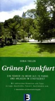 Grünes Frankfurt, 2. Auflage B3 Verlag