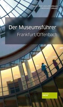 Der Museumsführer Frankfurt/Offenbach Societäts Verlag