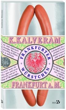 Frankfurter Würstchen Henrich Editionen