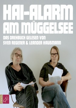 Hai-Alarm am Müggelsee – Das Drehbuch (Hörbuch) tacheles/ROOF Music
