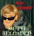 Reiner Kröhnert – Mutti reloaded